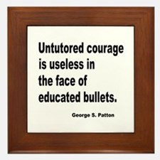 Untutored Courage is Useless Framed Tile