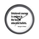 Untutored Courage is Useless Wall Clock