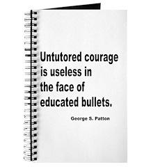 Untutored Courage is Useless Journal