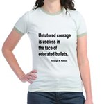 Untutored Courage is Useless Jr. Ringer T-Shirt