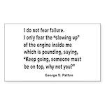 I Do Not Fear Failure Rectangle Sticker