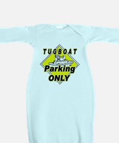 Tug Boat Parking Only Baby Gown