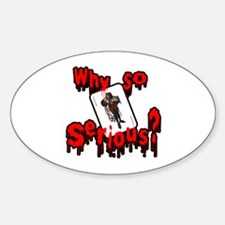Why so serious? Decal