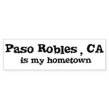 Paso Robles - hometown Bumper Bumper Sticker
