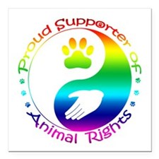 """Supporter of Animal Rights Square Car Magnet 3"""" x"""