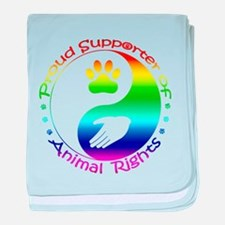 Supporter of Animal Rights baby blanket