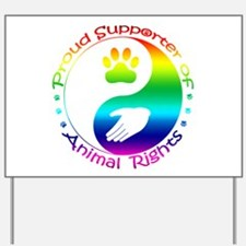 Supporter of Animal Rights Yard Sign