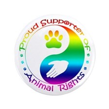 "Supporter of Animal Rights 3.5"" Button"