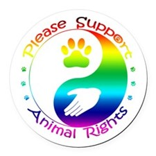 Please Support Animal Rights Round Car Magnet