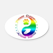 Please Support Animal Rights Oval Car Magnet