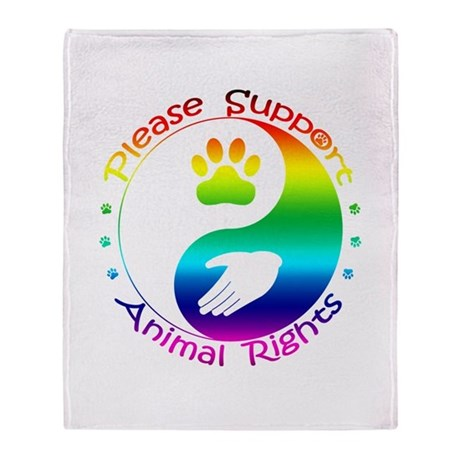 Please Support Animal Rights Throw Blanket