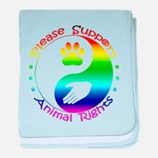 Please Support Animal Rights baby blanket