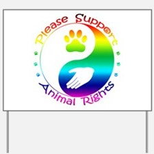 Please Support Animal Rights Yard Sign