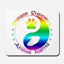 Please Support Animal Rights Mousepad