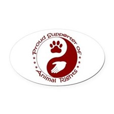 Supporter of Animal Rights Oval Car Magnet
