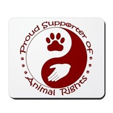 Supporter of Animal Rights Mousepad