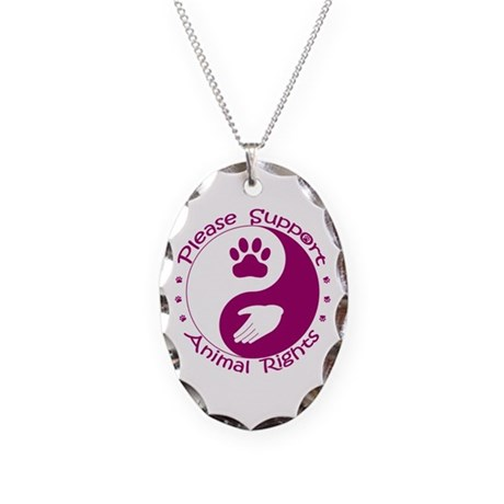 Please Support Animal Rights Necklace Oval Charm
