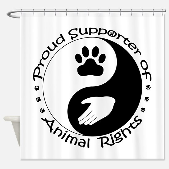 Supporter of Animal Rights Shower Curtain