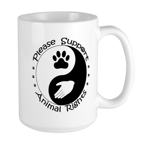 Please Support Animal Rights Large Mug