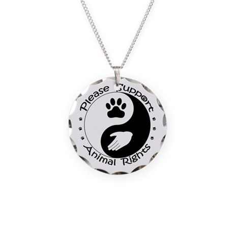Please Support Animal Rights Necklace Circle Charm