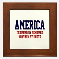AMERICA: Geniuses - Idiots Framed Tile