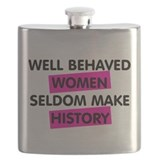 Well behaved women rarely make history%2c Flasks