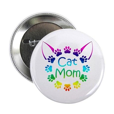 """Cat Mom"" 2.25"" Button"