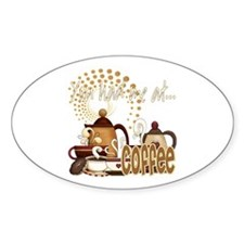 You Had me At Coffee Sticker (Oval)