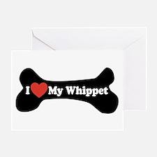 I Love My Whippet - Dog Bone Greeting Card