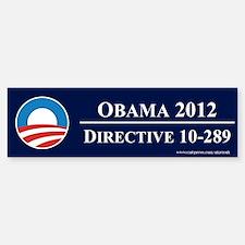 Obama Directive 10-289, Bumper Bumper Sticker