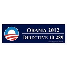 Obama Directive 10-289, Bumper Sticker