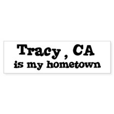 Tracy - hometown Bumper Bumper Sticker