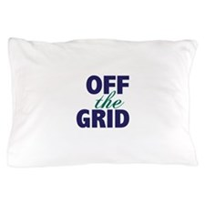Off the Grid Pillow Case