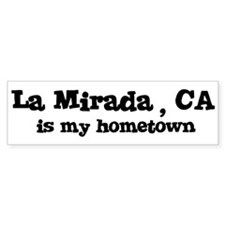 La Mirada - hometown Bumper Bumper Sticker