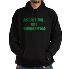 Loki isn't evil...Just misunderstood Hoody