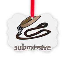 submissive.png Ornament
