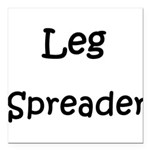 leg-spreader.png Square Car Magnet 3