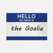 Hello my name is Goalie Rectangle Magnet