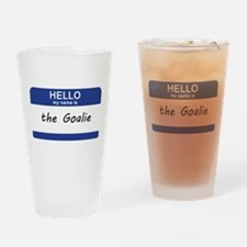 Hello my name is Goalie Drinking Glass