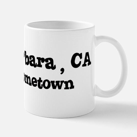 Santa Barbara - hometown Mug