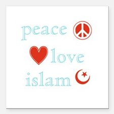 "PeaceLoveIslam.psd Square Car Magnet 3"" x 3"""