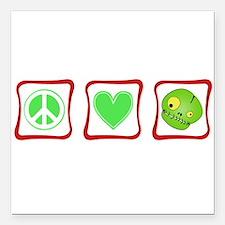 "PeaceLoveZombiesSquares.png Square Car Magnet 3"" x"