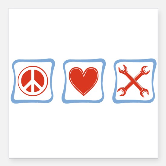 PeaceLoveMechanicsSquares.png Square Car Magnet 3""