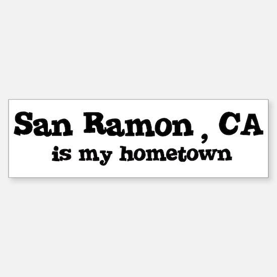 San Ramon - hometown Bumper Bumper Bumper Sticker