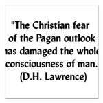 lawrencequote01x.png Square Car Magnet 3