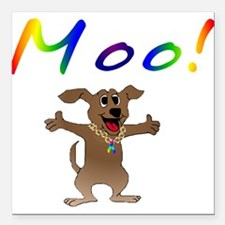 """mooingdogs01.png Square Car Magnet 3"""" x 3"""""""