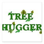"treehugger01.png Square Car Magnet 3"" x 3"""