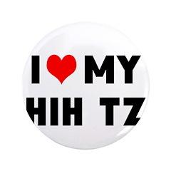 "LUV MY SHSH TZU 3.5"" Button (100 pack)"