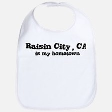 Raisin City - hometown Bib