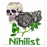 nihilist01.png Square Car Magnet 3